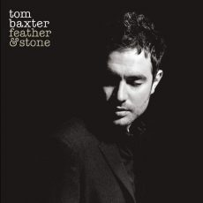 Tom Baxter - Feather & Stone Вініл