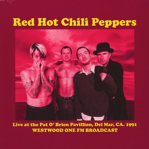 Red Hot Chili Peppers – Live At The Pat O'Brien Pavillion Вініл