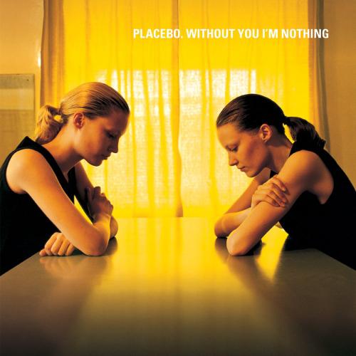 Placebo - Without You I'm Nothing Вініл